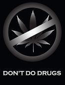 pic of just say no  - An anti drugs poster with a marijuana leaf being crossed out with the words  - JPG