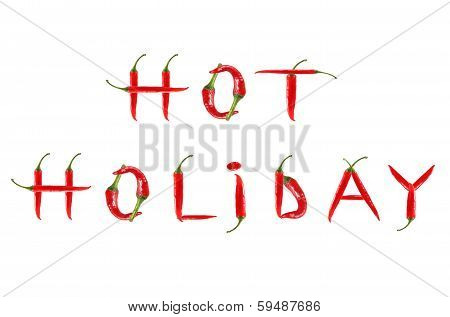 Picture Of The Words Hot Holiday Written With Red Chili Peppers