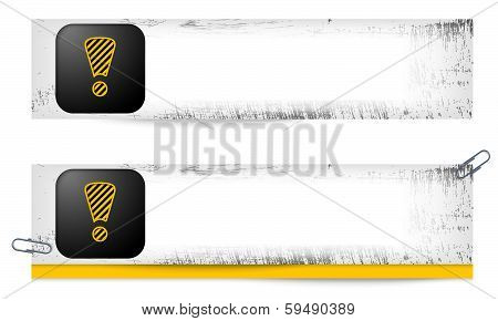 Set Of Two Dirty Banners With Exclamation Mark