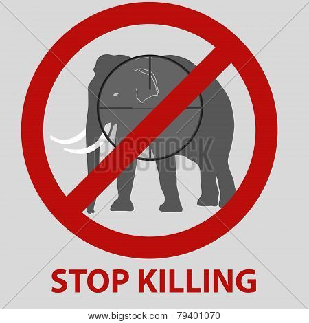 Stop Killing Animals Symbol With Elephant Eps10