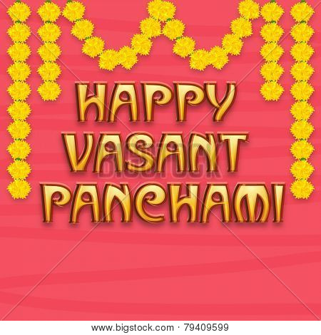 Beautiful greeting card design for Happy Vasant Panchami with flowers decoration on pink background.