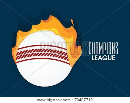 White ball in fire for Cricket Champions League on blue background, can be used as poster or banner design.