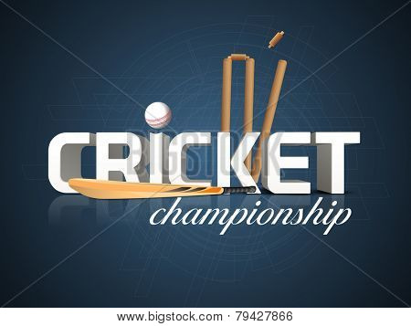3D text for Cricket Championship with bat, white ball and wicket stumps on blue background.