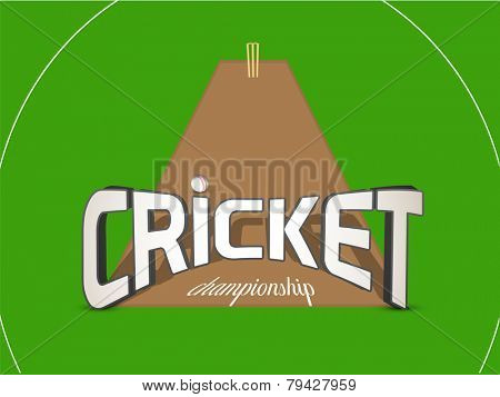 3D text for Cricket Championship with ball and wicket stumps on green background.