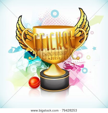 Golden winning trophy with wings, red ball and 3D text for Cricket Championship 2015 on colorful abstract background.