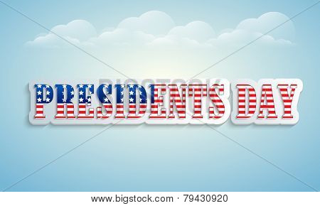 United State of American flag color text Presidents Day on cloudy sky background.