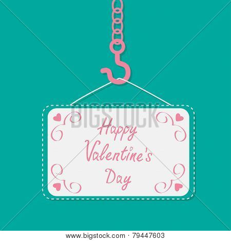 Industrial Hook On Chain With Blank Poster Board Happy Valentines Day Card Flat Design