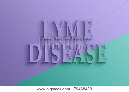 3D text with shadow and reflection,  lyme disease.