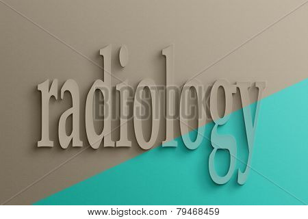3D text on the wall, radiology