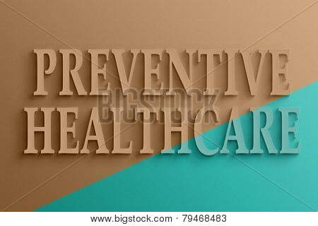 3D text on the wall, preventive healthcare