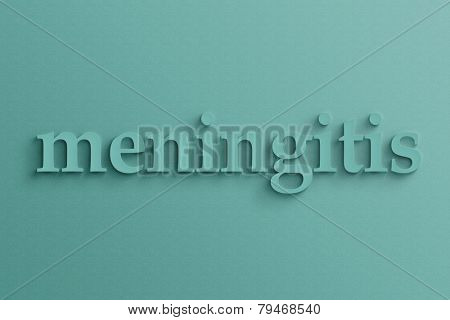 3D text with shadow on wall, meningitis .