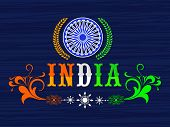 picture of ashoka  - National tricolor text India with Ashoka Wheel for Indian Republic Day celebration - JPG