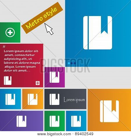 Book Bookmark Icon Sign. Metro Style Buttons. Modern Interface Website Buttons With Cursor Pointer.