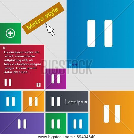 Pause Icon Sign. Metro Style Buttons. Modern Interface Website Buttons With Cursor Pointer. Vector