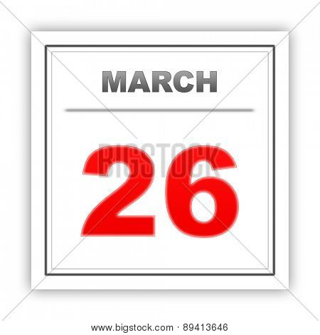 March 26. Day on the calendar. 3d