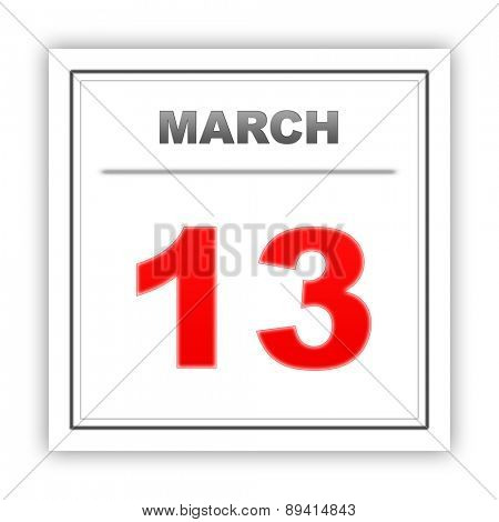 March 13. Day on the calendar. 3d