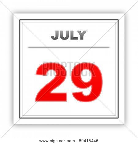 July 29. Day on the calendar. 3d