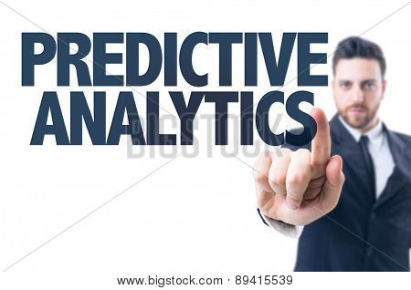 Business man pointing the text: Predictive Analytics