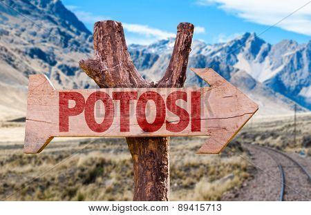 Potosi wooden sign with Cordillera background