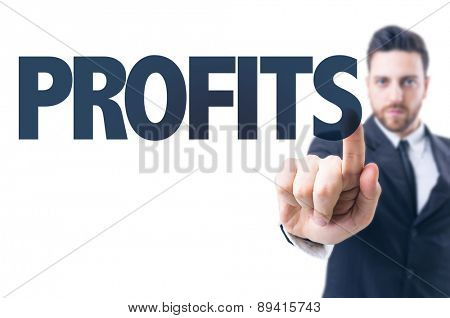 Business man pointing the text: Profits