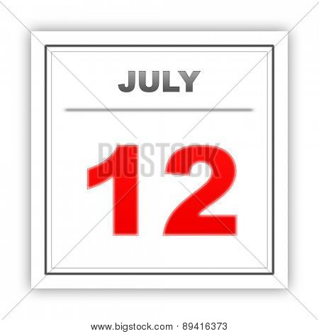 July 12. Day on the calendar. 3d