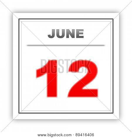 June 12. Day on the calendar. 3d