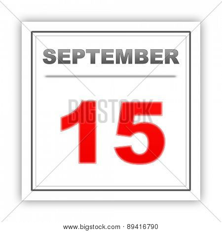 September 15. Day on the calendar. 3d