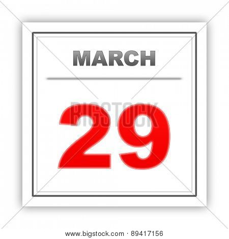 March 29. Day on the calendar. 3d