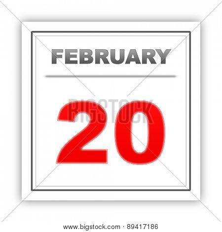 February 20. Day on the calendar. 3d