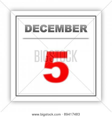 December 5. Day on the calendar. 3d