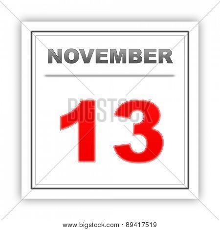 November 13. Day on the calendar. 3d