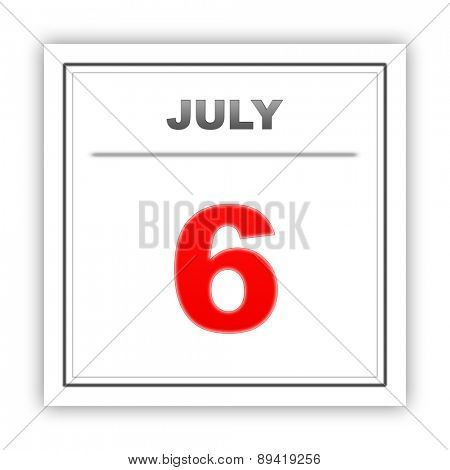 July 6. Day on the calendar. 3d