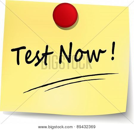 Test Now Sign