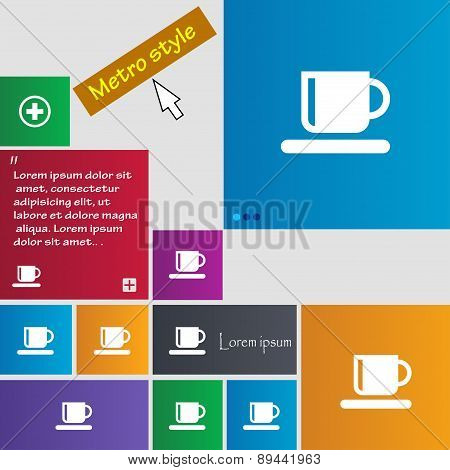 Coffee Cup Icon Sign. Metro Style Buttons. Modern Interface Website Buttons With Cursor Pointer. Vec