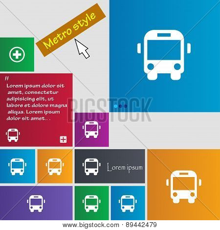Bus Icon Sign. Metro Style Buttons. Modern Interface Website Buttons With Cursor Pointer. Vector