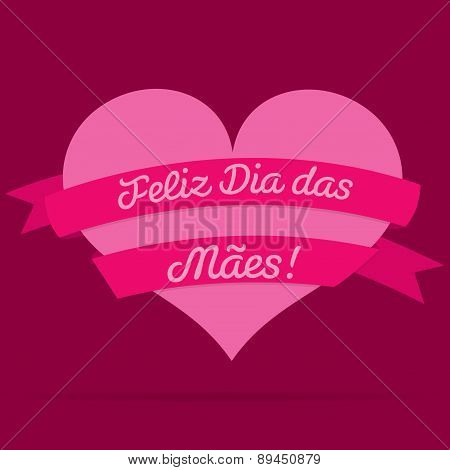 Portuguese Happy Mother's Day Heart With Ribbon Card In Vector Format.