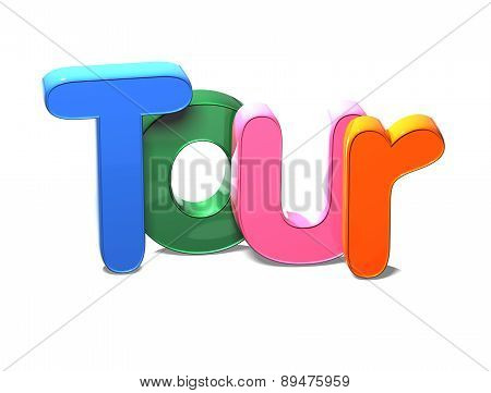 3D Colorful Word Tour On White Background