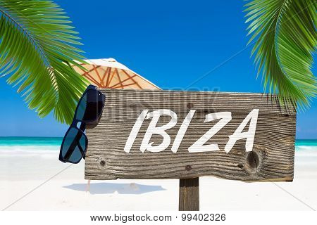 Wooden Signboard Ibiza On The Beach