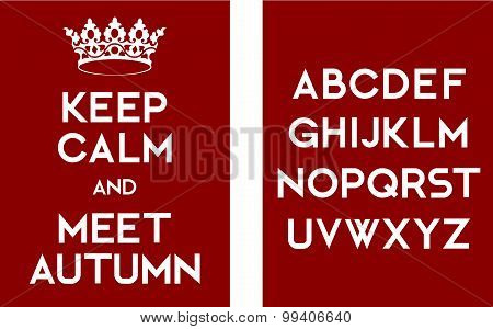 Keep Calm And Meet Autumn Poster