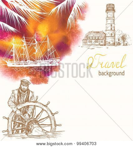 Travel background with lighthouse, ship silhouette and Captain