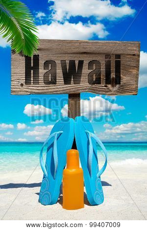 Wooden Signboard Hawaii On The Beach