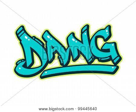 Graffiti Dang