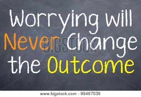 Worrying Will Never Change