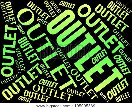 Outlet Word Represents Clearance Marketplace And Closeout