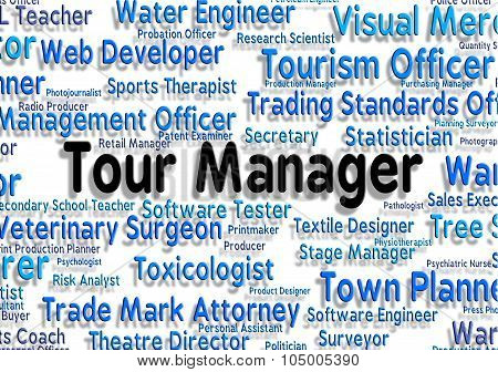 Tour Manager Represents Vacation Management And Hiring