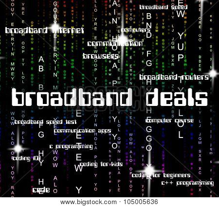 Broadband Deals Shows World Wide Web And Communicate