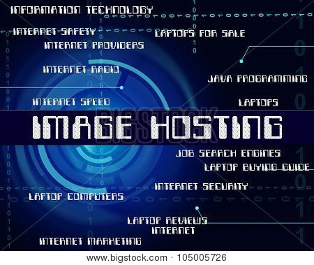 Image Hosting Indicates Computer Pictures And Snapshot