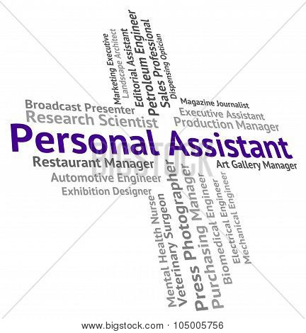 Personal Assistant Shows Jobs Employment And Secrecy