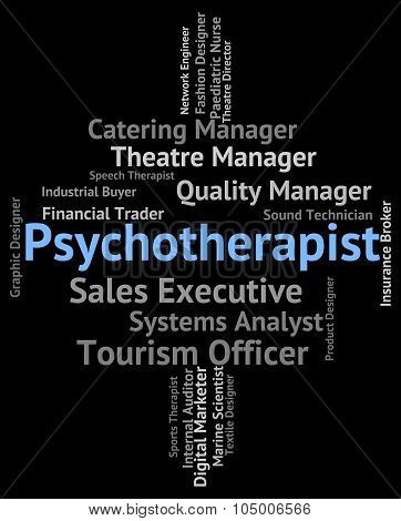 Psychotherapist Job Shows Disturbed Mind And Insanity