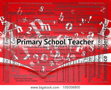 Primary School Teacher Shows Position Occupation And Word